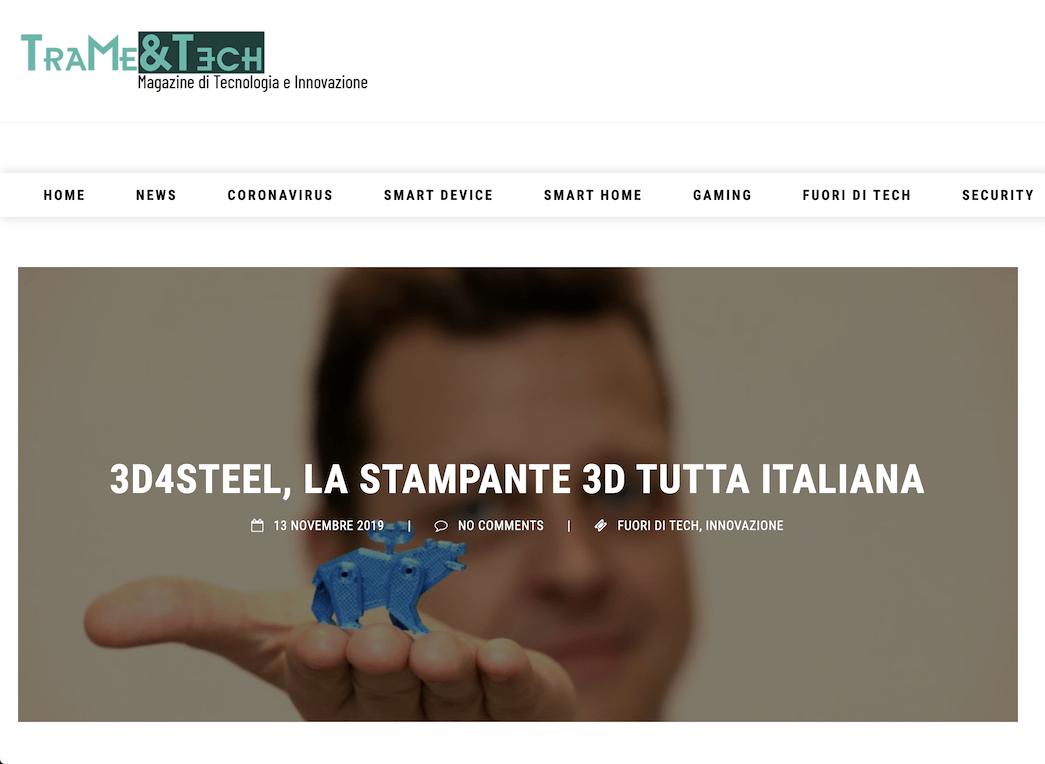 [Tra me & Tech] 3D4STEEL, la stampante 3D tutta italiana